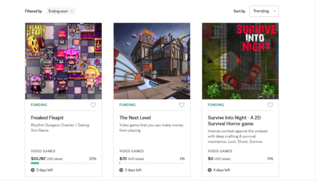 Three video game campaigns on Indiegogo that are ending in three or four days. They've raised 0-12% of their original goal. One has raised $0 USD, one $10,787 USD and one $70 AUD.